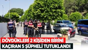Dövdükleri 2 kişiden birini kaçıran 5 şüpheli tutuklandı