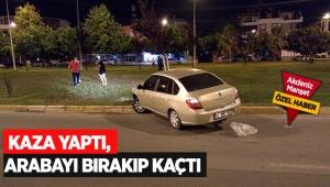 Kaza yaptı, arabayı bırakıp kaçtı