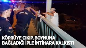 Köprüye çıkıp, boynuna bağladığı iple intihara kalkıştı
