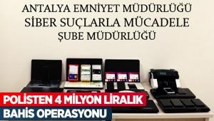 Polisten 4 milyon liralık bahis operasyonu