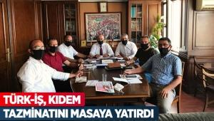 Türk-İş, kıdem tazminatını masaya yatırdı