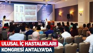 Ulusal İç Hastalıkları Kongresi Antalya'da