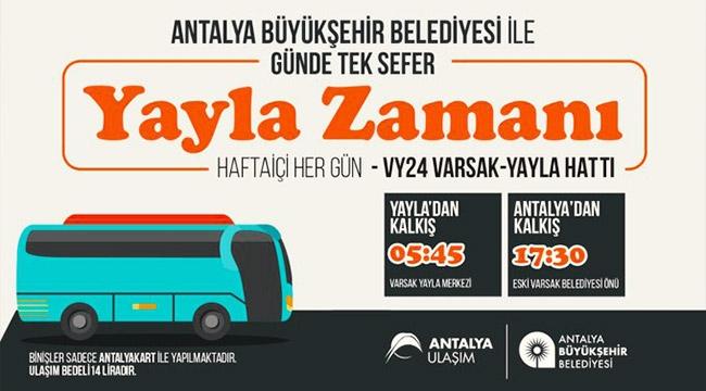 Varsak Yaylası'na otobüs seferi 4 Ağustos'ta başlıyor