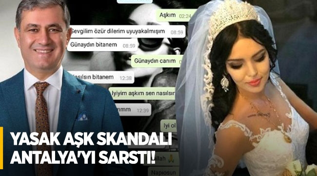 Yasak aşk skandalı Antalya'yı sarstı!