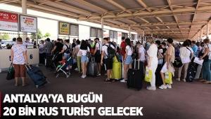 Antalya'ya bugün 20 bin Rus turist gelecek