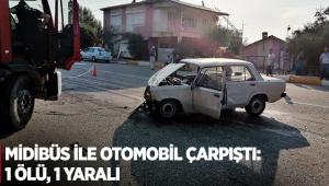 Midibüs ile otomobil çarpıştı: 1 ölü, 1 yaralı