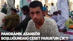 Panoramik asansör boşluğundaki ceset Faruk'un çıktı