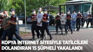 Kopya internet sitesiyle tatilcileri dolandıran 15 şüpheli yakalandı
