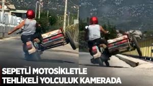 Sepetli motosikletle tehlikeli yolculuk kamerada