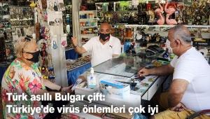 Türk asıllı Bulgar çift: Türkiye'de virüs önlemleri çok iyi