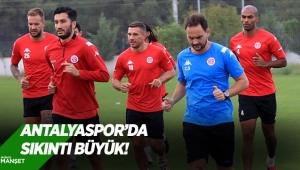 Antalyaspor'da sıkıntı büyük!