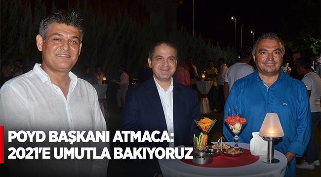 POYD Başkanı Atmaca: 2021'e umutla bakıyoruz