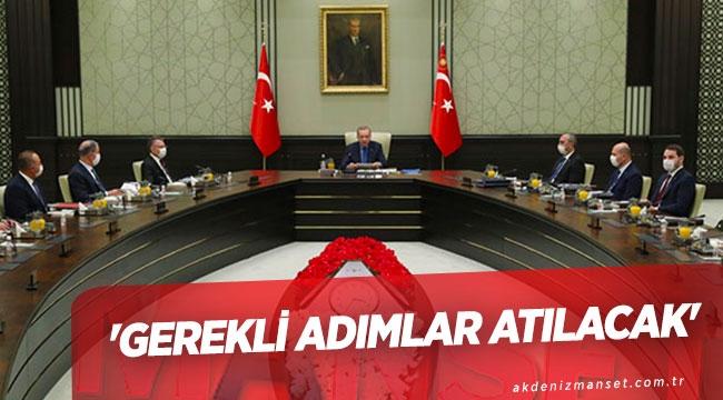 'GEREKLİ ADIMLAR ATILACAK'