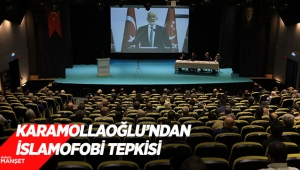 Karamollaoğlu'ndan İslamofobi tepkisi