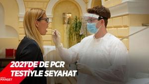 2021'de de PCR testiyle seyahat