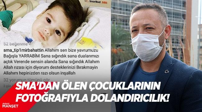 SMA'dan ölen çocuklarının fotoğrafıyla dolandırıcılığa, babadan suç duyurusu