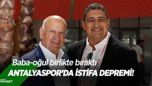 Antalyaspor'da istifa depremi!