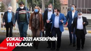 Çokal: 2021 Akseki'nin yılı olacak