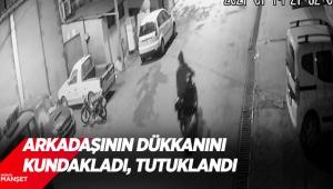 Husumetli olduğu arkadaşının dükkanını kundakladı, tutuklandı