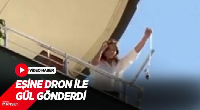 Siirt'te görev yapan asker, Antalya'daki eşine dron ile gül gönderdi