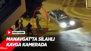 Manavgat'ta silahlı kavga kamerada