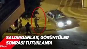 Saldırganlar, görüntüler sonrası tutuklandı