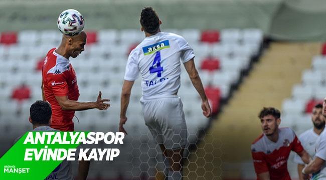 Antalyaspor evinde kayıp