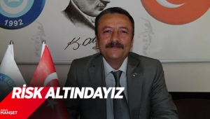 RİSK ALTINDAYIZ
