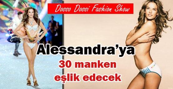 Alessandra'ya 30 manken eşlik edecek