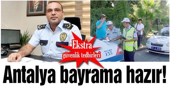 Antalya bayrama hazır!