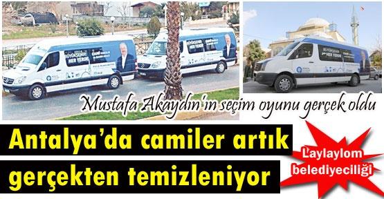 Antalya'da camiler artık gerçekten temizleniyor