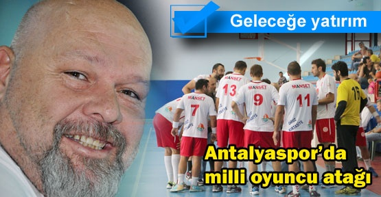 Antalyaspor'da milli oyuncu atağı