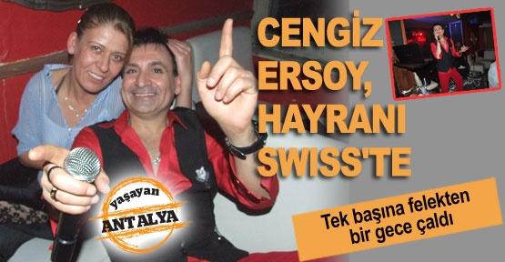 Cengiz Ersoy, hayranı Swıss'te