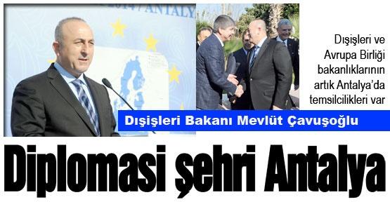Diplomasi şehri Antalya