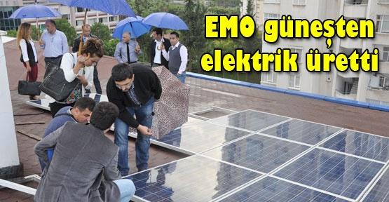 EMO güneşten elektrik üretti