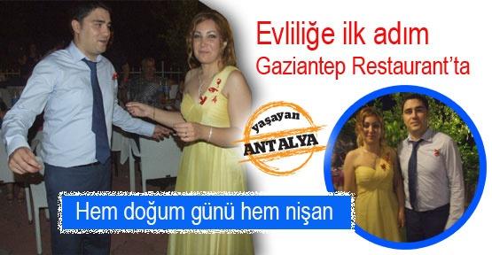 Evliliğe ilk adım Gaziantep Restaurant'ta