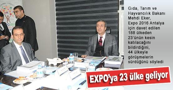 EXPO'ya 23 ülke geliyor