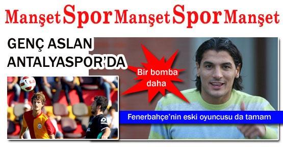 Genç Aslan Antalyaspor'da