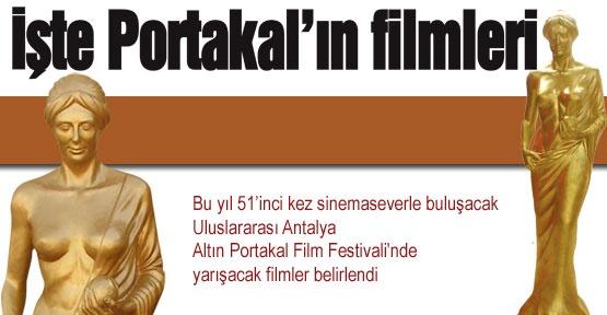 İşte Portakal'ın filmleri