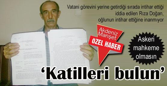 'Katilleri bulun'