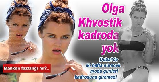 Olga Khvostik kadroda yok