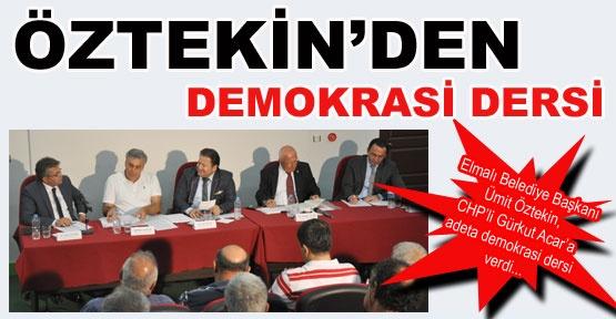 Öztekin'den demokrasi dersi