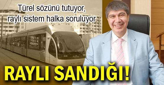 RAYLI SANDIĞI!