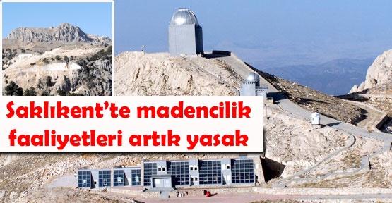 Saklıkent'te madencilik faaliyetleri artık yasak